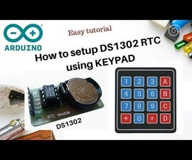 Setup DS1302 RTC Module With Keypad + Arduino + LCD