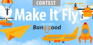 Make It Fly Contest 2016