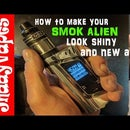 Scruffy Smok Alien 220w - How to Make It Look New? and Shiny? Again - Strip and Polish Tutorial