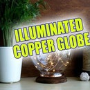 ILLUMINATED COPPER GLOBE
