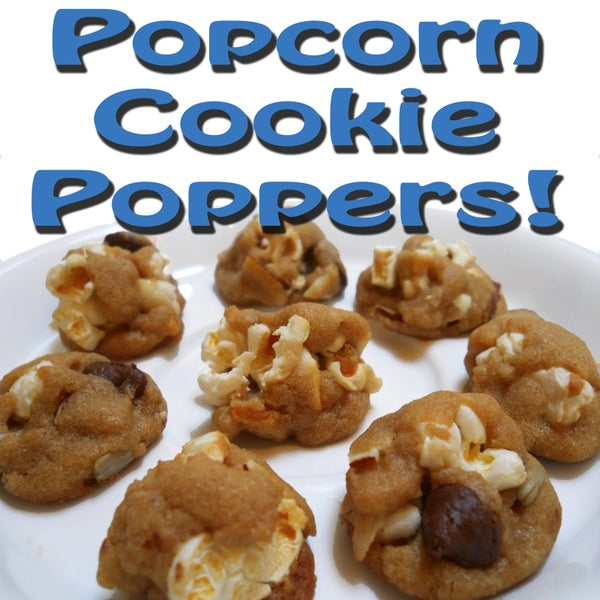 Popcorn Cookie Poppers!