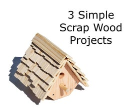 Scrap Wood Projects: 3 Simple Ideas