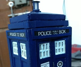 Make a Mini TARDIS With Light and Sound Effects!