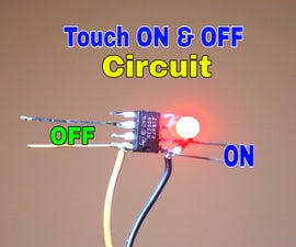 How to Make Touch ON and OFF Circuit