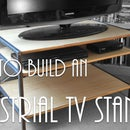 How to Build an Industrial Chic TV Stand