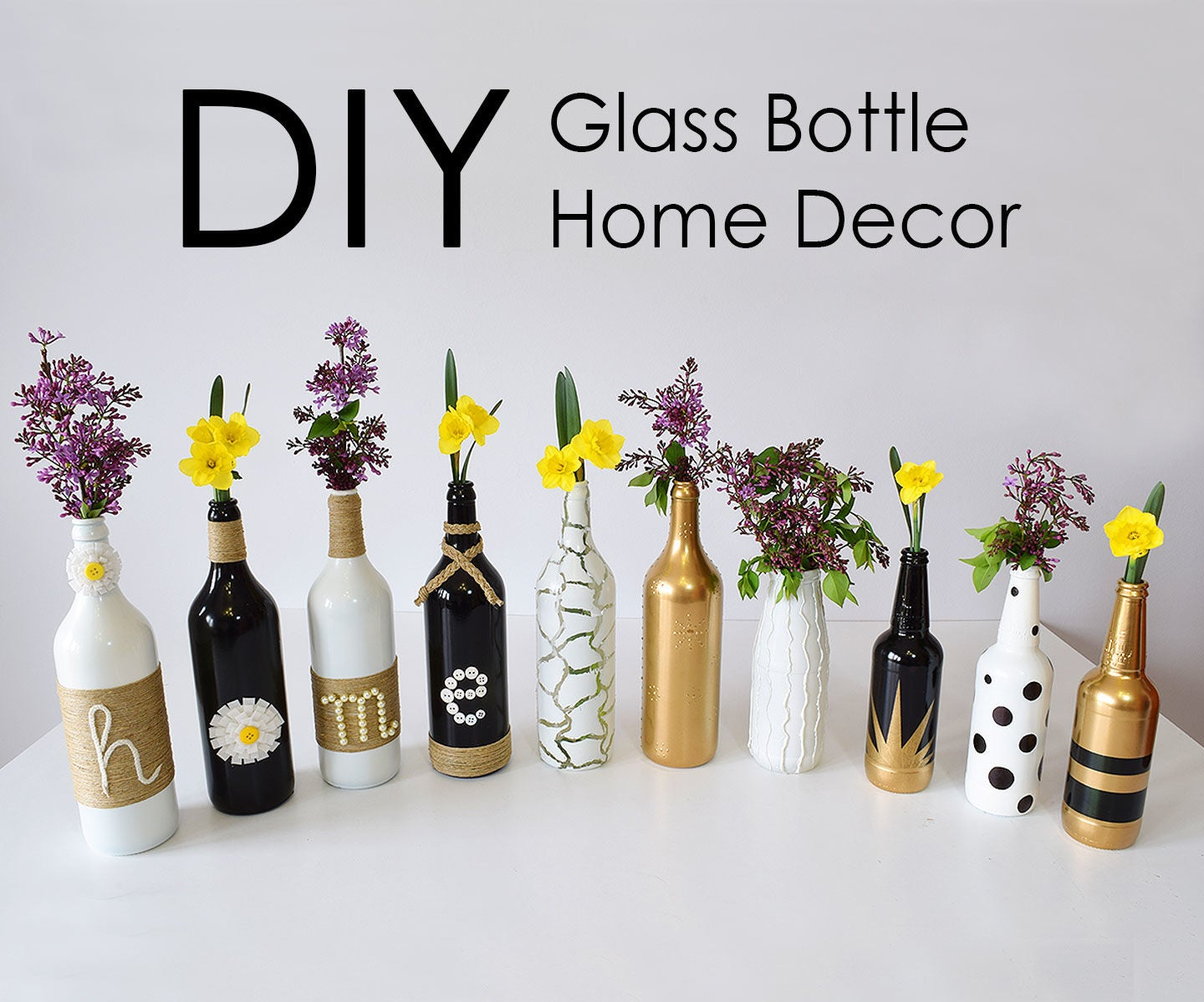 Diy Glass Bottle Home Decor 3 Simple Ideas 9 Steps With Pictures