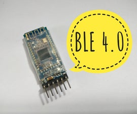 Control Your Projects With Bluetooth Low Energy.