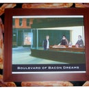 Boulevard of Bacon Dreams