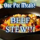 One pot meal! *Beef Stew!*