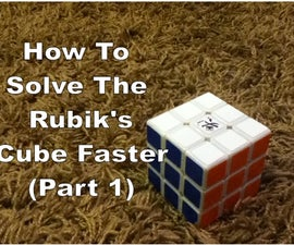 How To Solve The Rubiks Cube Faster (Part 1)