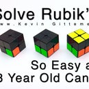 How to Solve 2x2 Rubik's Cube:  So Easy a 3 Year Old Can Do It (Full Tutorial)