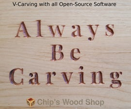 CNC Router V-Carving With All Open Source Software