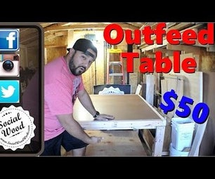 Outfeed Assembly Table Build for About $50 Dollars