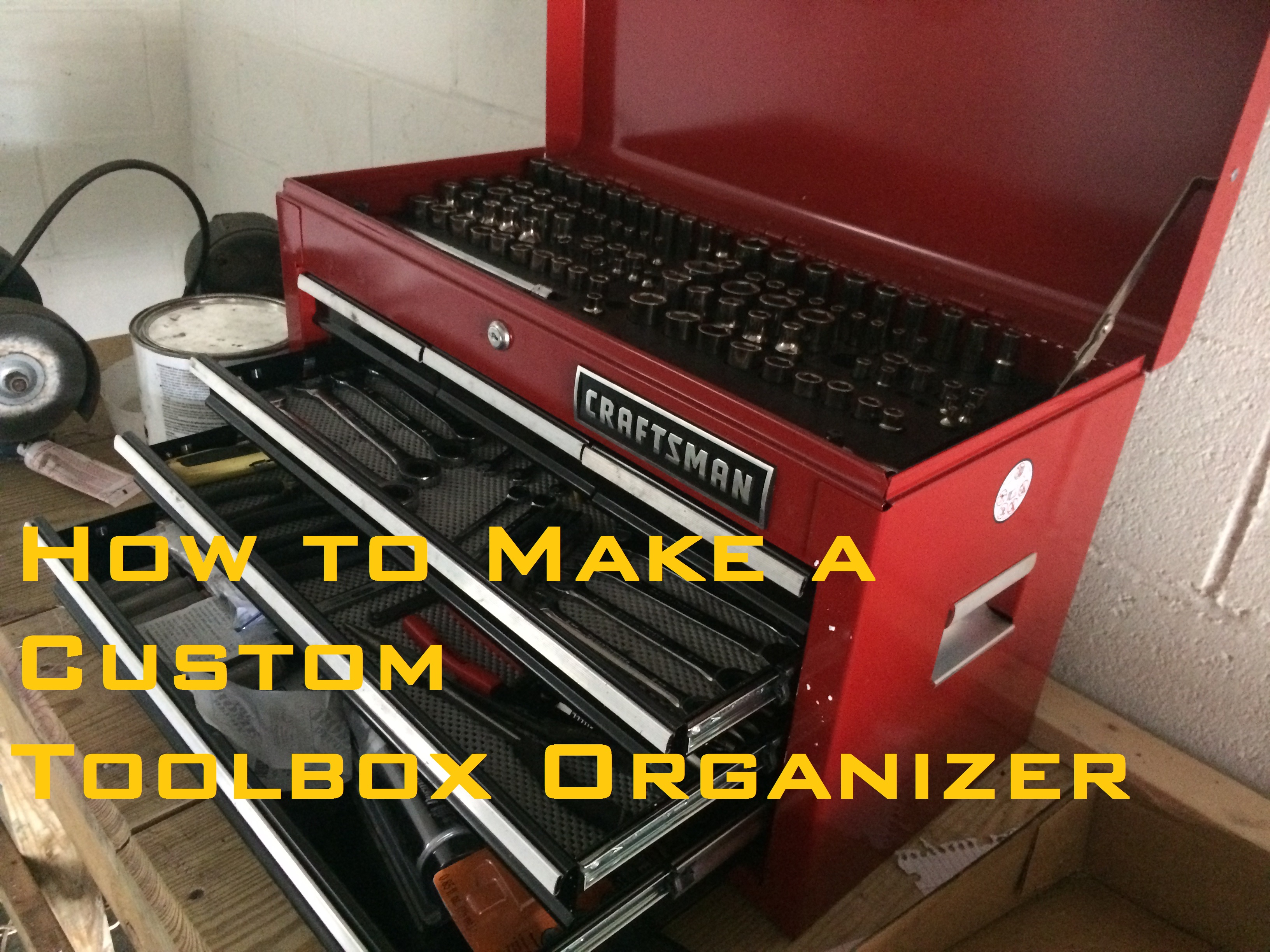 Picture of How to Make Socket Organizer for a Toolbox