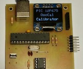 PIC 12F675 Programmer/OscCal Restore/Tester