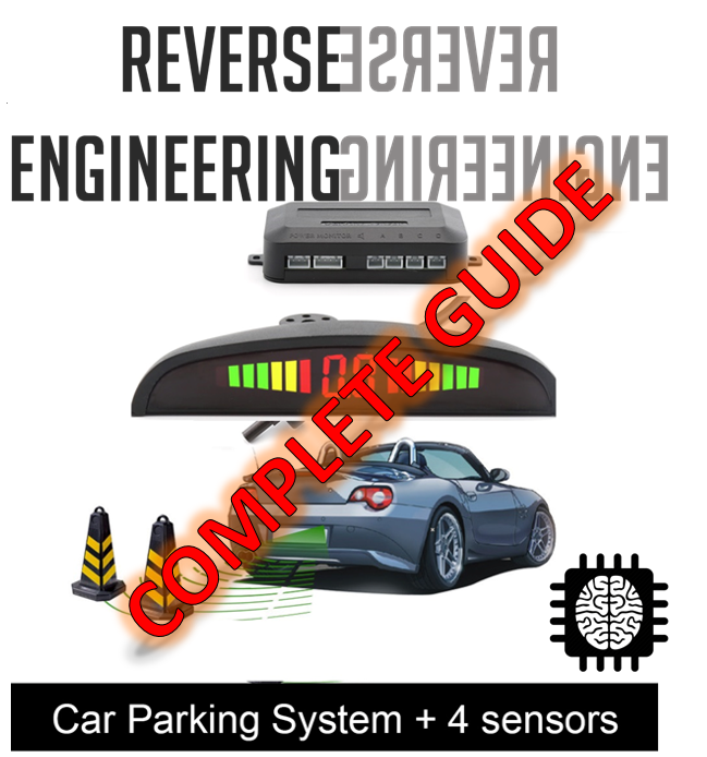 Picture of Reverse Engineering & Upgrading Car Parking Sensors
