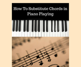 An Introduction to Chord Substitutions for Piano Players