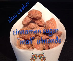 "Slow Cooker Cinnamon Sugar ""Mall"" Almonds"