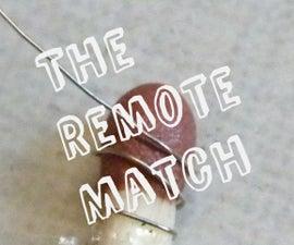 The Remote Match