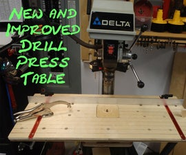 New and Improved Drill Press Table