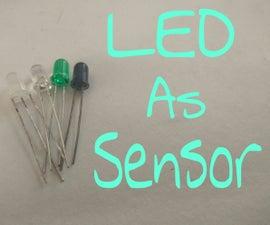 LED As Light Sensor !!!