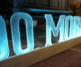 LED Backlit 'DO MORE' Sign