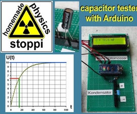 Simple Autorange Capacitor Tester / Capacitance Meter With Arduino and by Hand