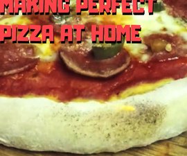Making Perfect Pizza at Home