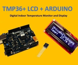 TMP36 + LCD + Arduino: Indoor Temperature Monitor and Display