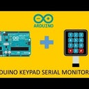 Arduino Keypad Serial Monitor Test