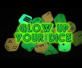 Glow Up Your Dice!