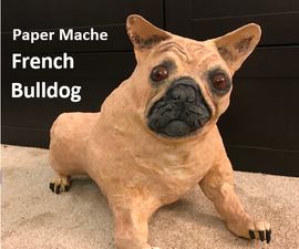 How to Make a Paper Mache French Bulldog