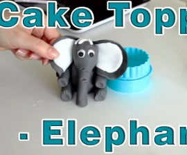 How to make Sugar Paste Fondant Elephant Cake Topper