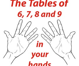 Tables of 6, 7, 8 and 9 in your hands