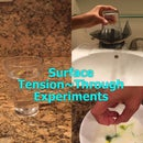 Surface Tension~Through Expirements