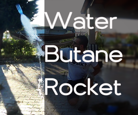 Butane Water Rocket!