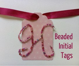 Beaded Initial Tags