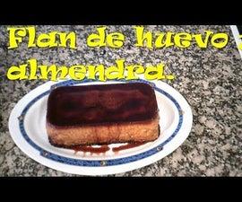 Flan De Huevo Y Almendras.