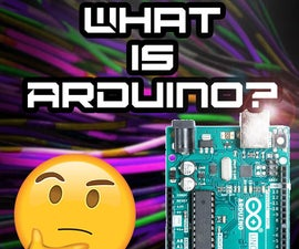 Everything You Wanted to Know About ARDUINO and Were Afraid to Ask