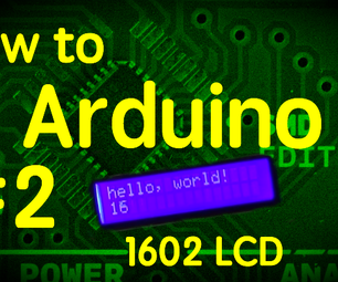Use a 1602 LCD Display - How to Arduino #2