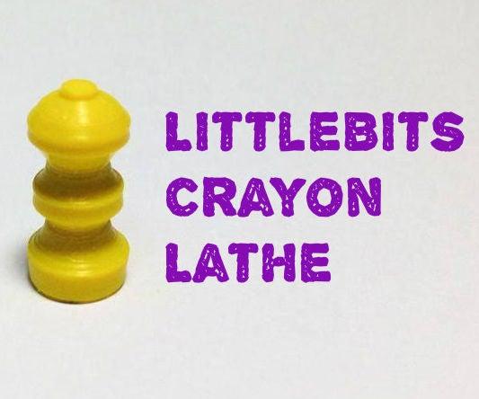 Crayon Lathe LittleBits