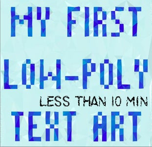 Low-Poly Text Effect Using Photoshop [<10 MIN] [BEGINNERS]