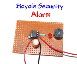 How to Make Bicycle Security Alarm Circuit