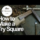 How to Make a Try Square