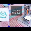 DIY Writing Machine Using Scratch