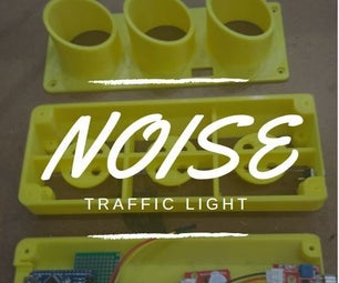 Noise Traffic Light - DIY 3D Printed