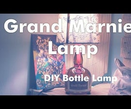 How to make a Grand Marnier Lamp