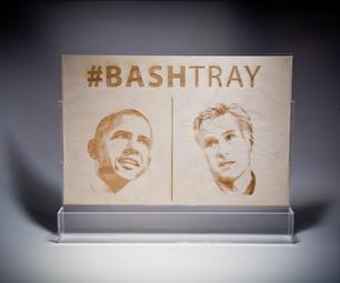 #BASHTRAY