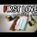 First Love Wall Art