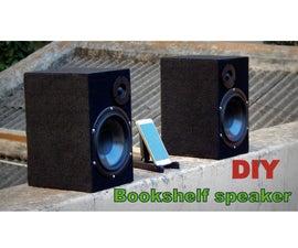 Bookshelf Speaker   Bluetooth Speaker   Build
